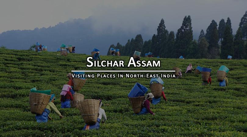 silchar-assam -india
