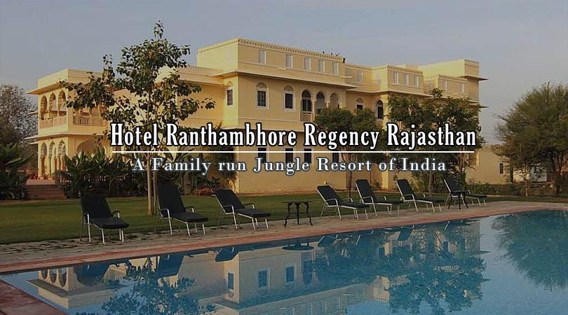 hotel-ranthambhore-regency-sawai-madhopur-rajasthan-india
