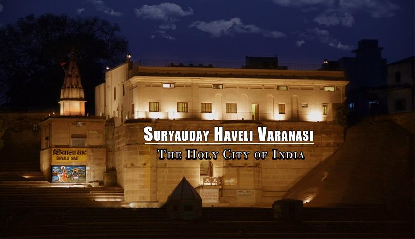 suryauday-haveli-shivala-ghats-varanasi-india