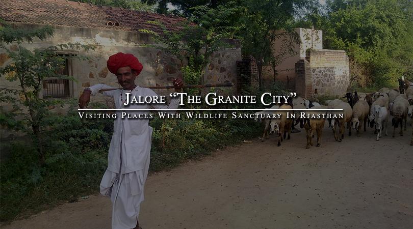 """jalore -granite-city"""" -in-rajasthan"""